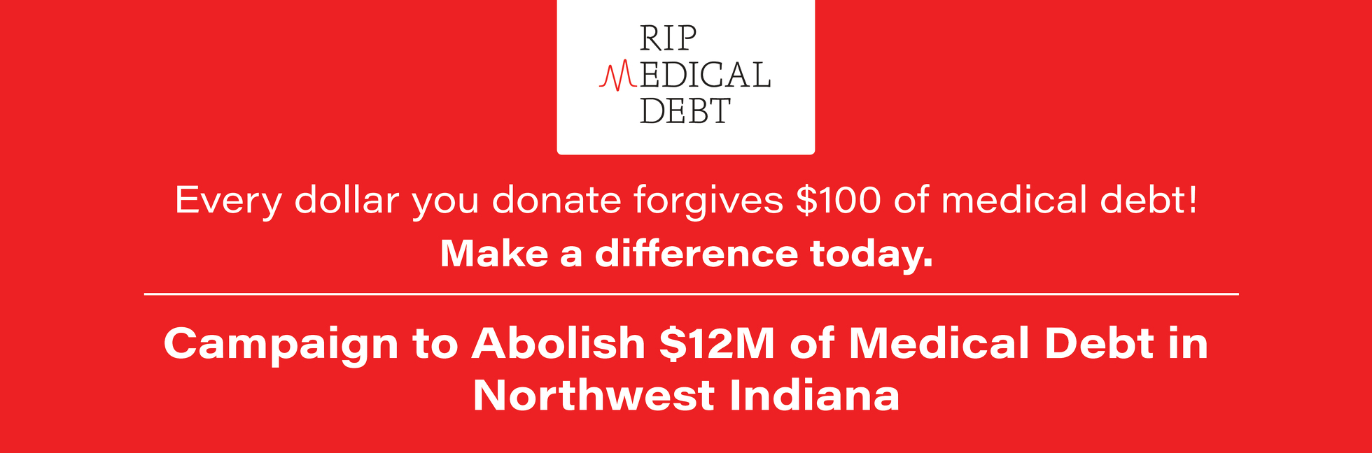 Northwest Indiana Medical Debt Relief Campaign